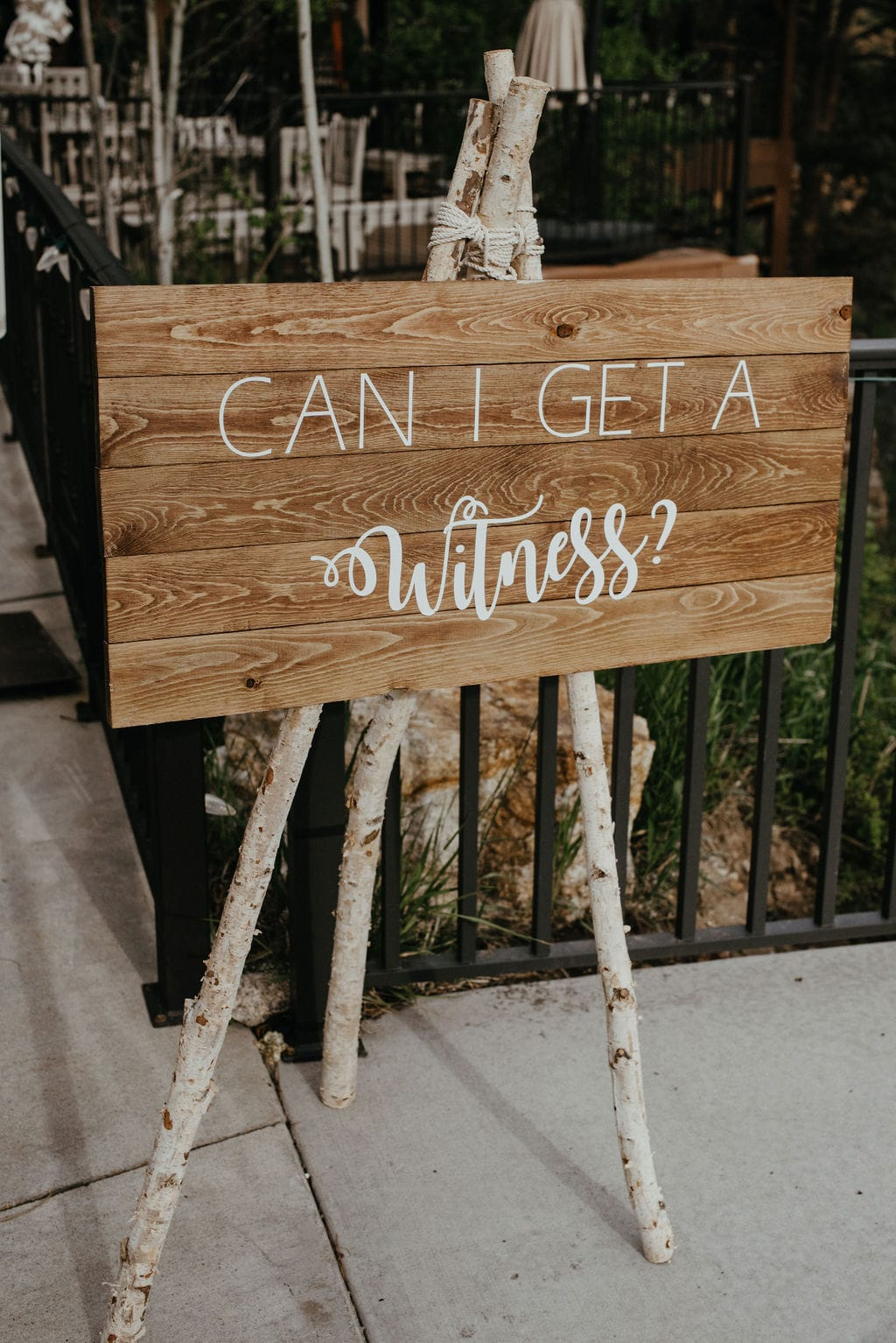 Can I get a witness? Wedding Sign